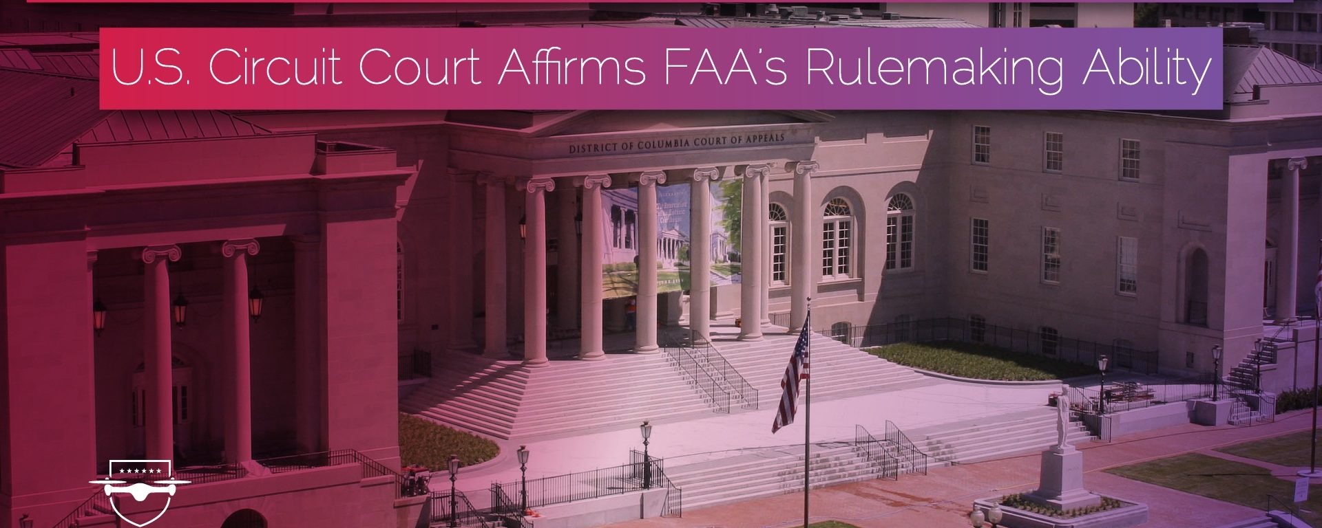 Court Affirms FAA's Right to Regulate Hobbyist Drone Pilots